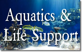 Aquatics and Life Support